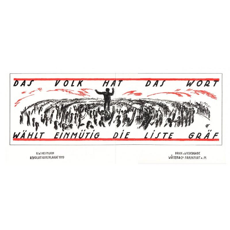 """Wahl zur Deutschen Nationalversammlung - Heinisch, R.W.: """"Das Volk hat das Wort .. Kreidelithografischer Plakat-Entwurf (1919)"""