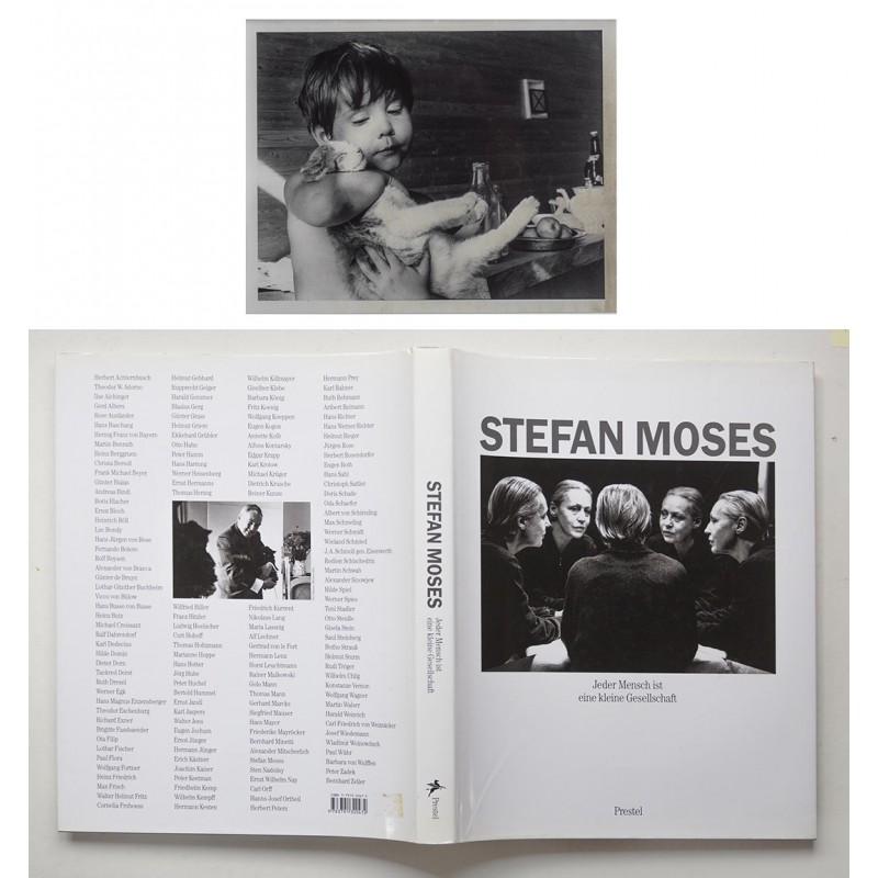 Vorzugsausgabe mit Original-Fotografie - MOSES, Stefan: Jeder Mensch ist eine kleine Gesellschaft (1998)