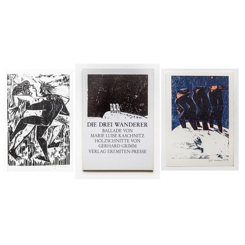 Mit farbigem Original Holzschnitt und Widmung - KASCHNITZ, Marie Luise: Die drei Wanderer. Ballade (1980)