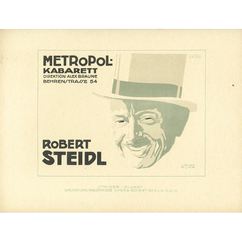 Kabaret - Plakatentwurf - Steiner, Jo: Metropol-Kabarett: Robert Steidl (1919)
