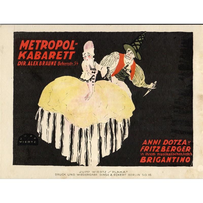 "Kabarett Plakatentwurf - Wiertz, Jupp:: ""Anni Dotza und Fritz Berger .."". (ca. 1914)"