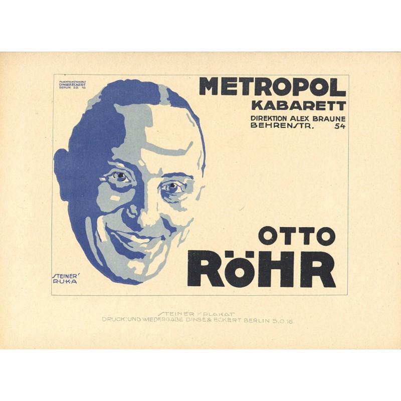 Kabarett - Plakatentwurf - Steiner, Jo: Metropol-Kabarett: Otto Röhr (1919)