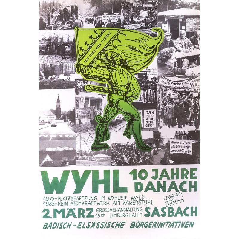 Badisch_Elsässische Bürgerinitiven: WYHL. 10 Jahre danach. Einladungsplakat (1985)