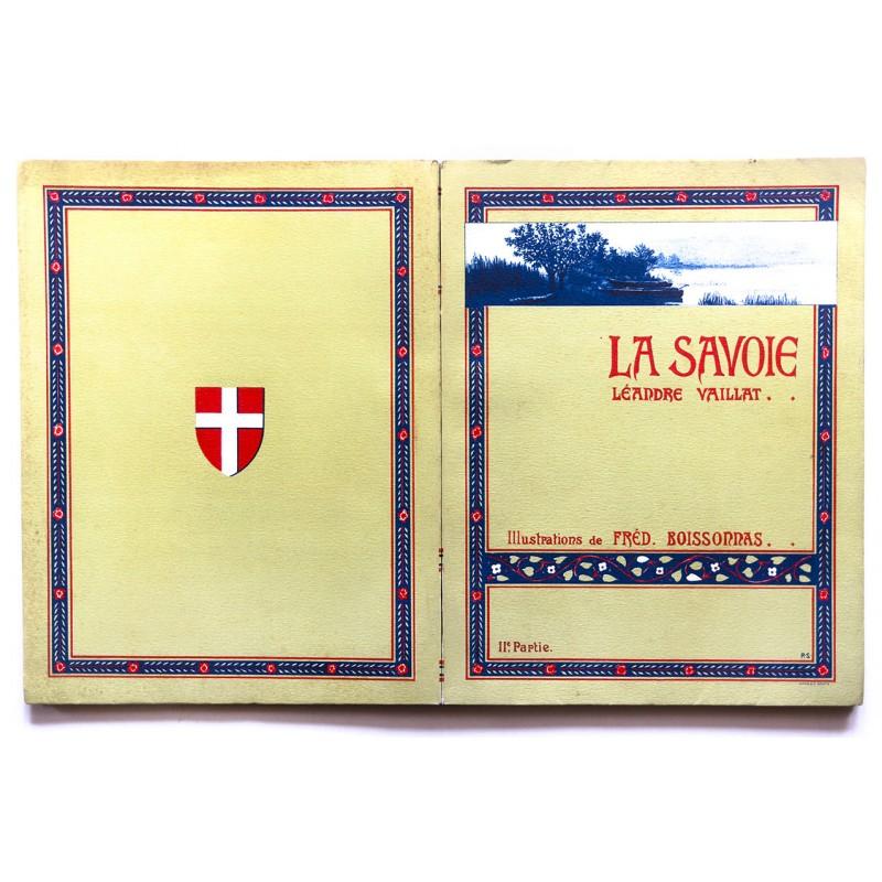 Boissonnas, Fred. und Leandre Vaillat: La Savoie. Deuxieme Partie (1910)