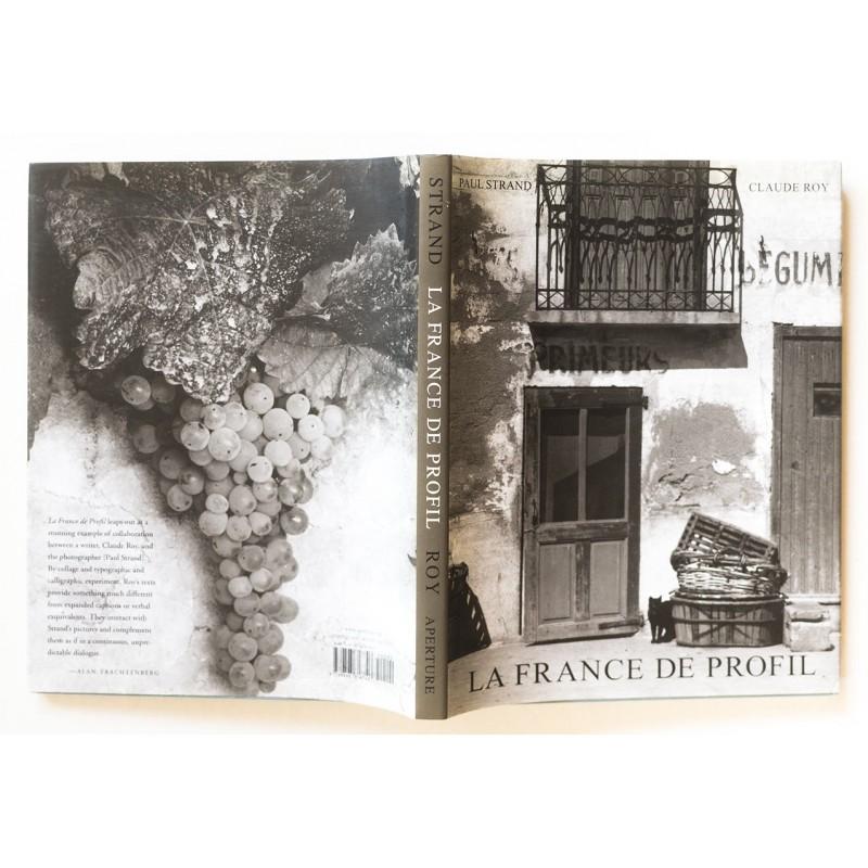 STRAND, Paul: La France de Profil (2001)