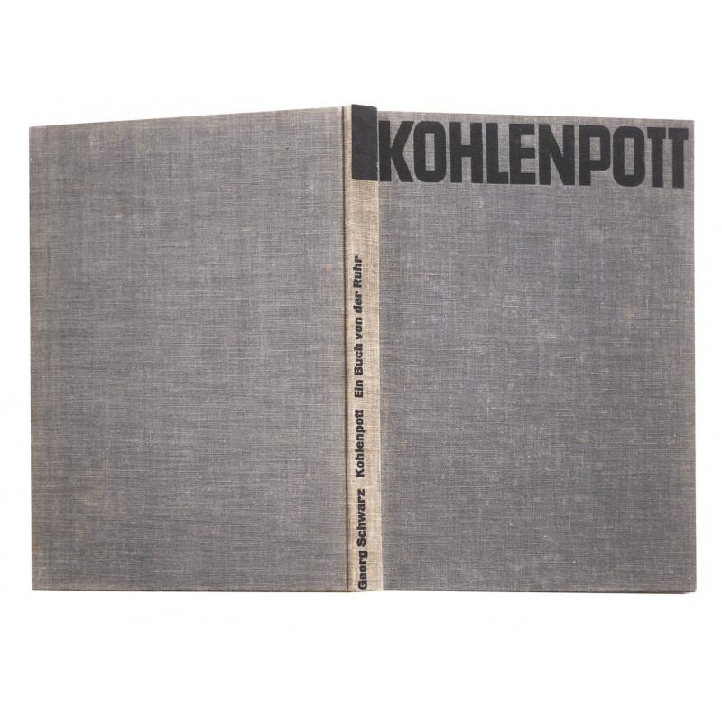 Schwarz, Georg: Kohlenpott. Ein Buch von der Ruhr (1931)