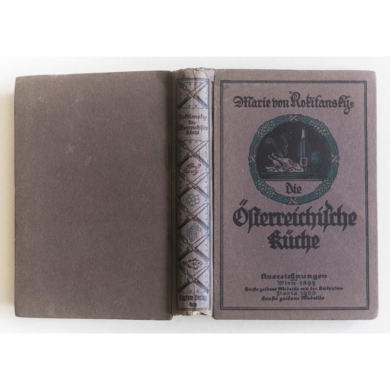 Rokitanzki, Marie von: Die Österreichische Küche (1923)