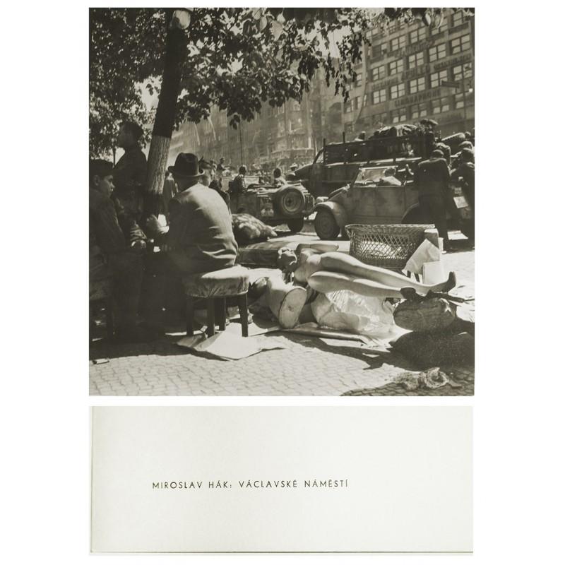 HAK, Miroslav: Vaclavske Namesti (Freedom 1945). Original-Photography (print 1960)
