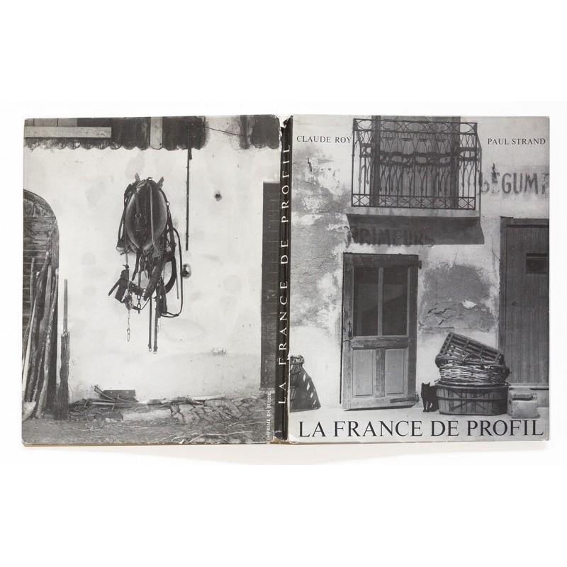 Paul STRAND und Claude ROY: La France de Profil (1952)